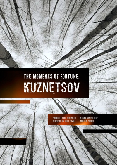 The Moments of Fortune: Kuznetsov
